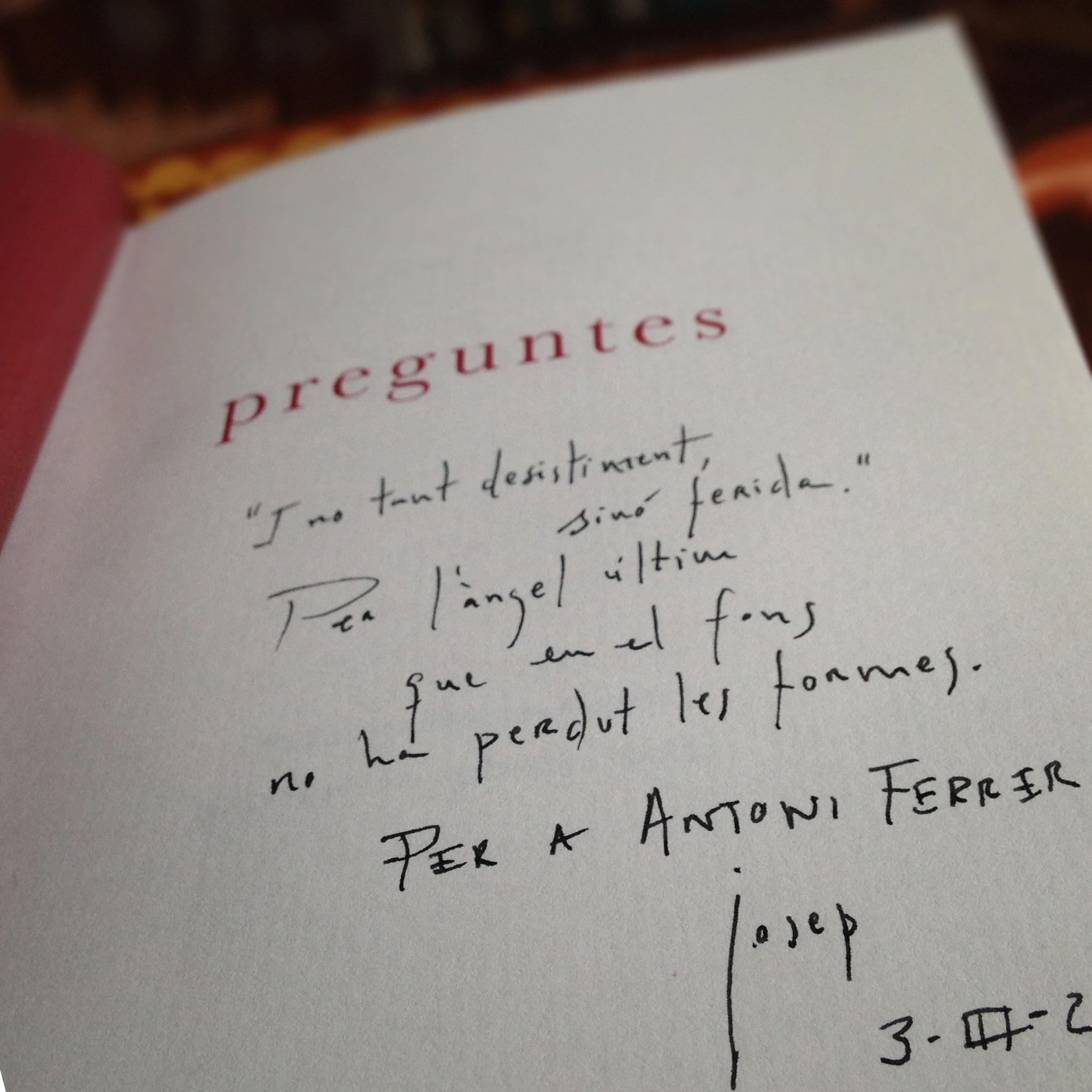 Dedicatòria al poeta Antoni Ferrer.